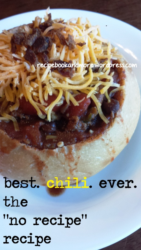'no recipe' recipe CHILI