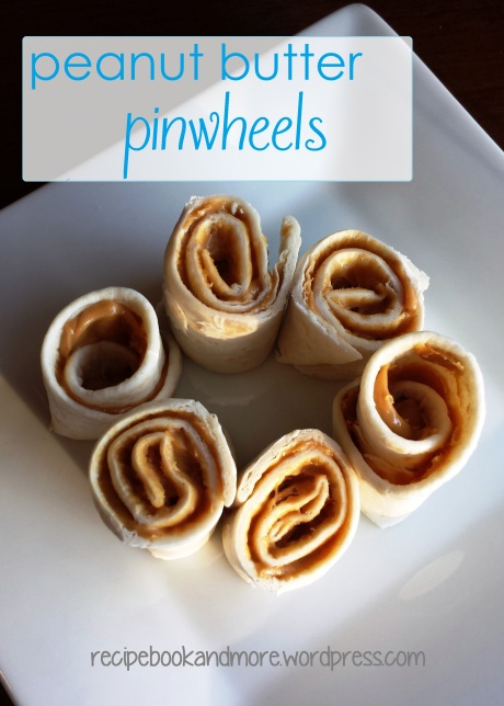 peanut butter pinwheel rollups - super quick & easy kid food